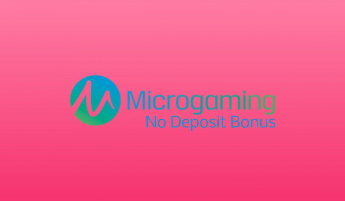Microgaming No Deposit Bonuses