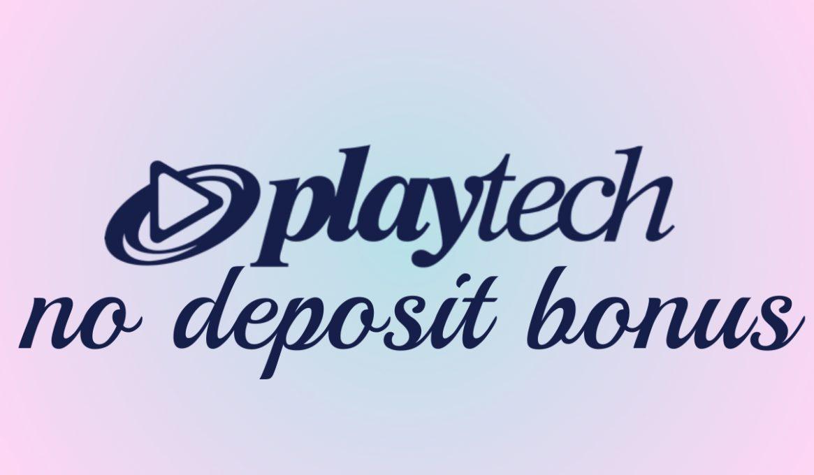 Playtech No Deposit Bonus