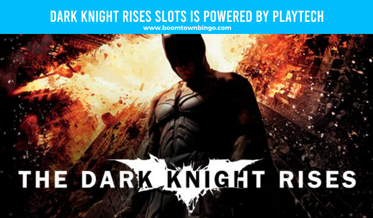 Playtech powers Dark Knight Rises Slots