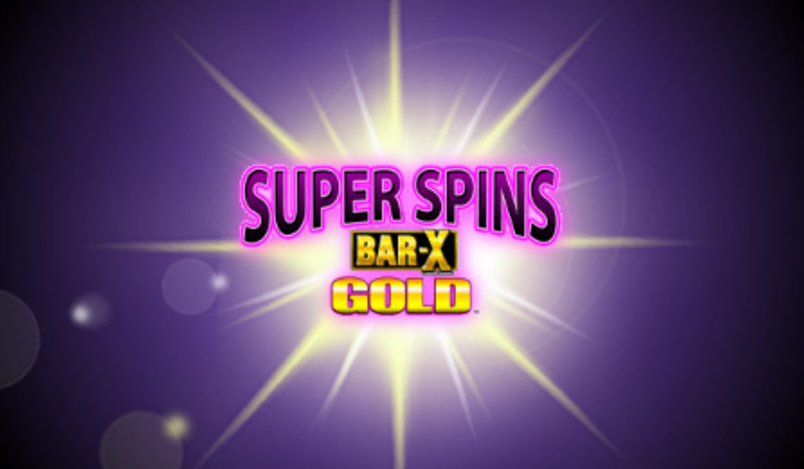 Super Spins Bar X Gold Slot