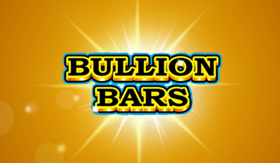 Bullion Bars Slot Machine