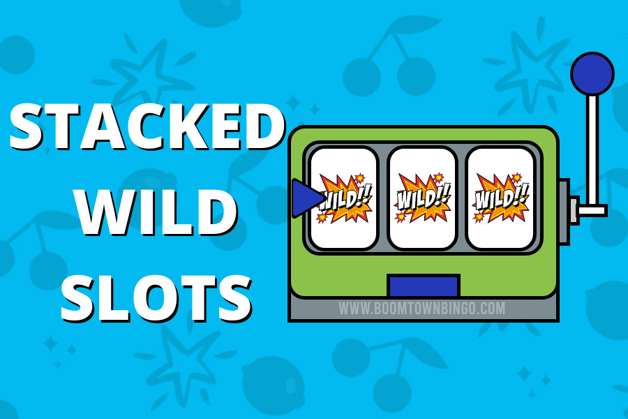 Stacked Wild Slots