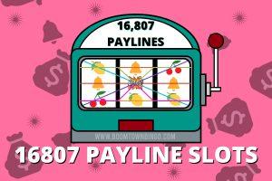 16807 Payline Slots