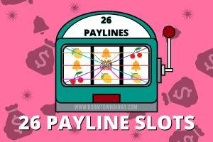 26 Payline Slots