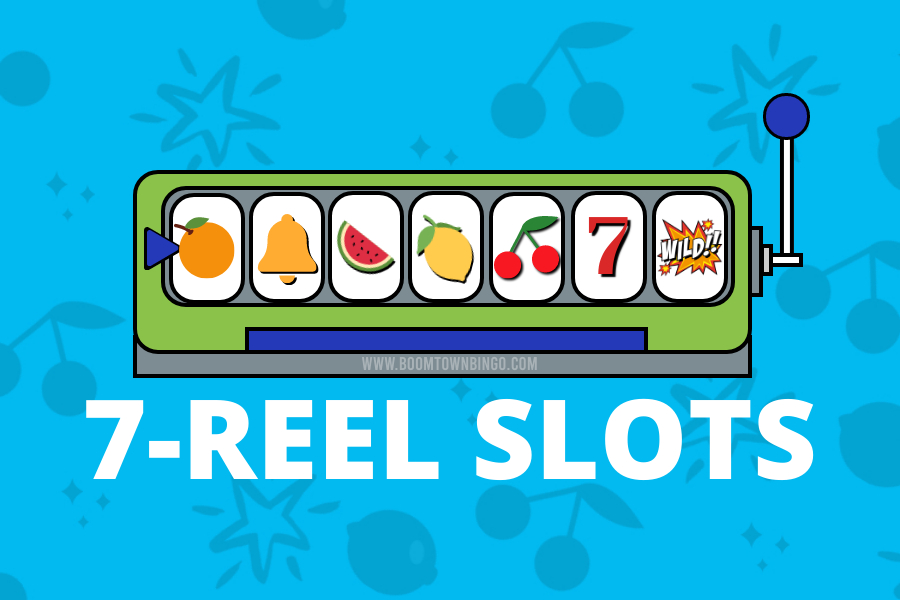7 Reel Slots