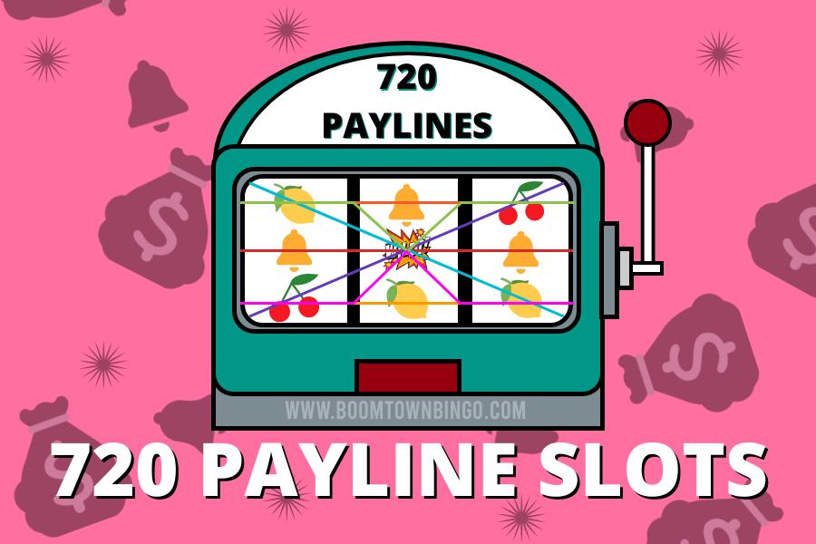 720 Payline Slots