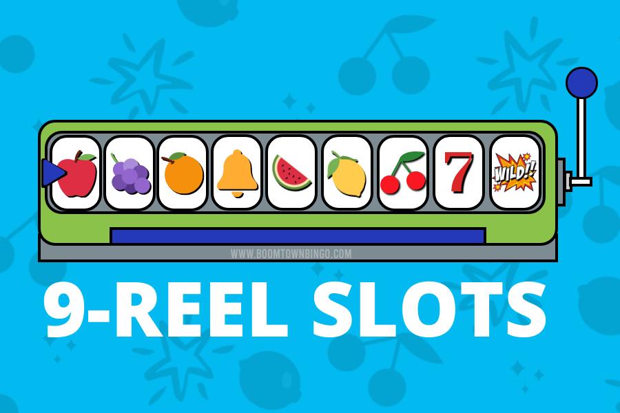 9 Reel Slots