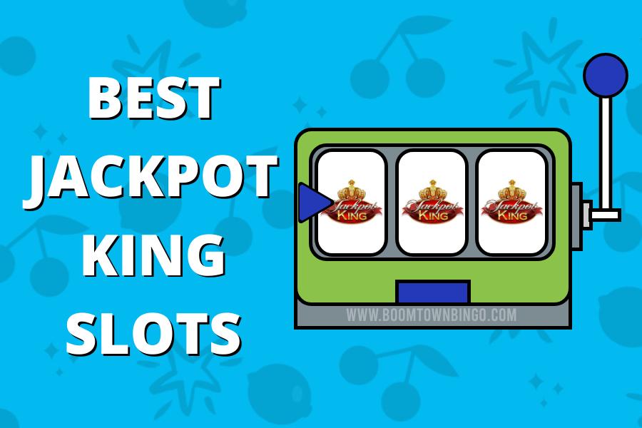 Best Jackpot King Slots