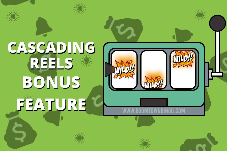 Cascading Reels Bonus Feature