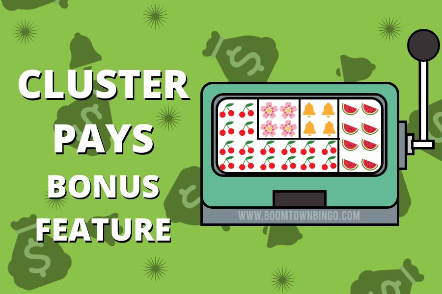 Cluster Pays BONUS FEATURE