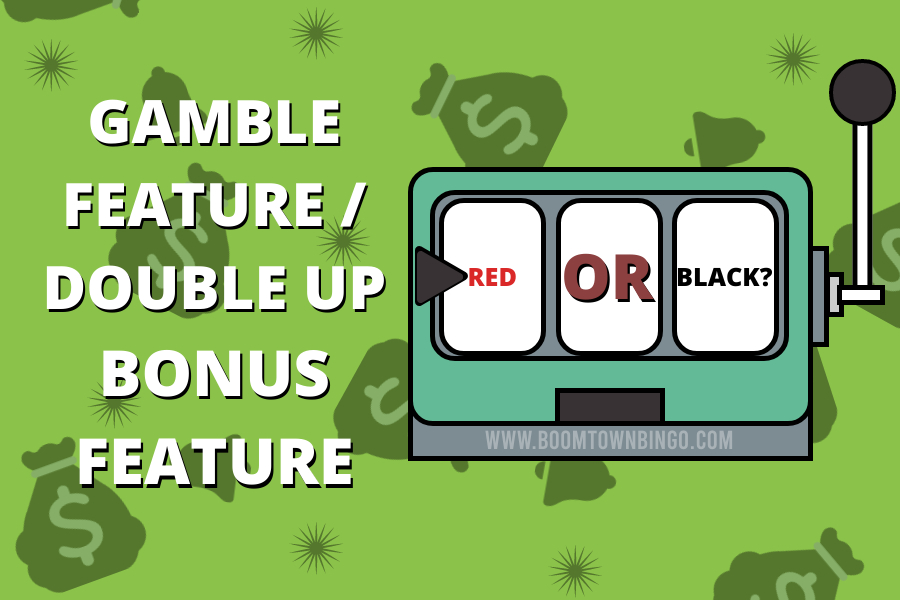 Gamble Feature Double Up
