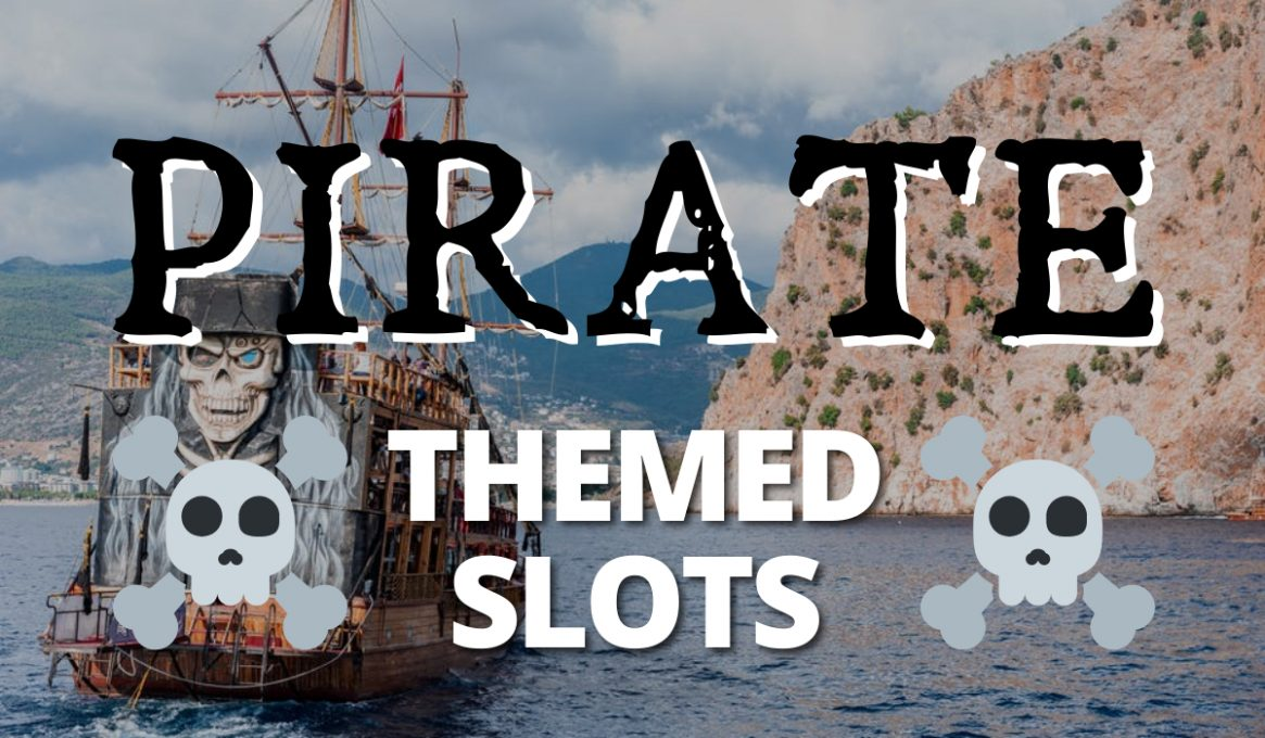 Pirate Themed Slots