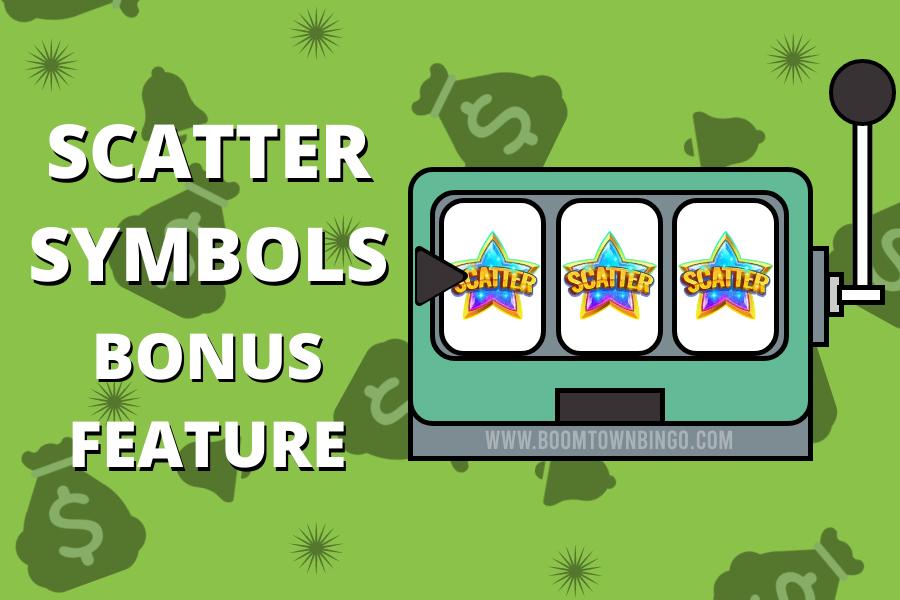 Scatter Symbols BONUS FEATURE