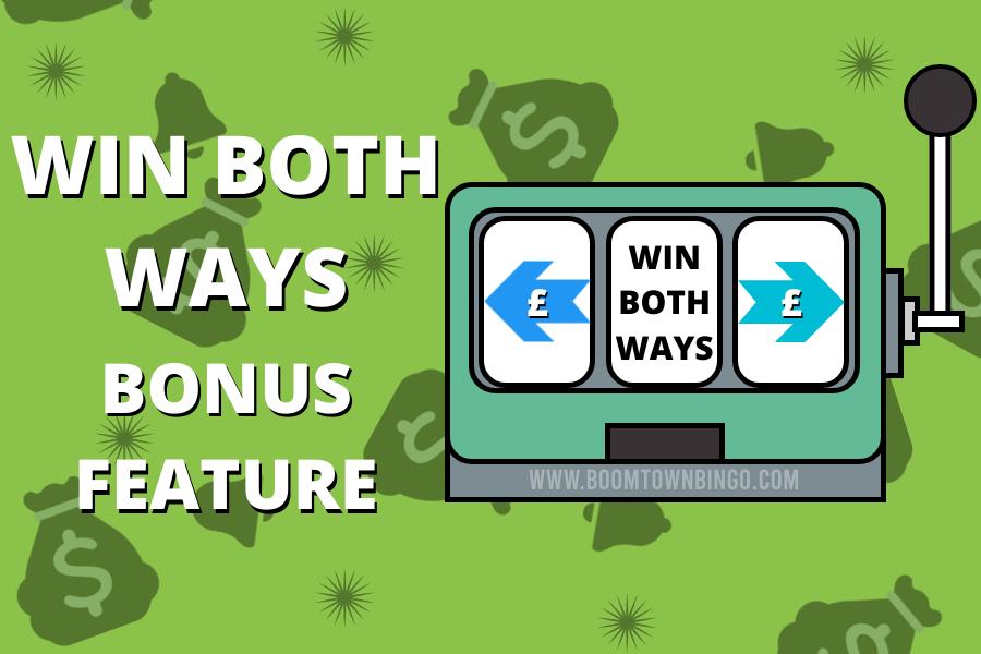 Win Both Ways Bonus Feature