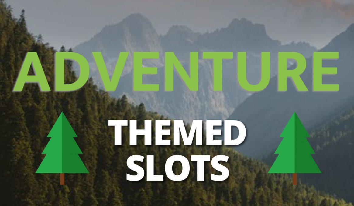 Adventure Themed Slots