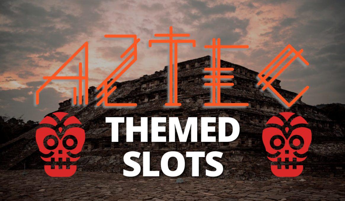 Aztec Themed Slots