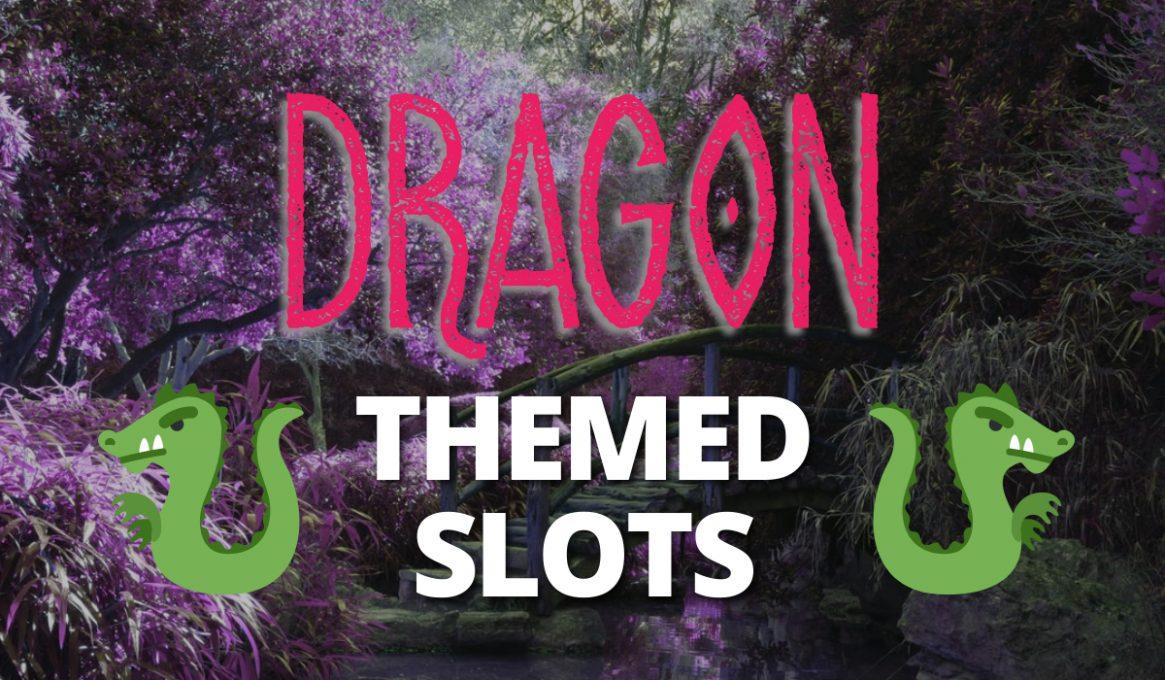 Dragon Themed Slots