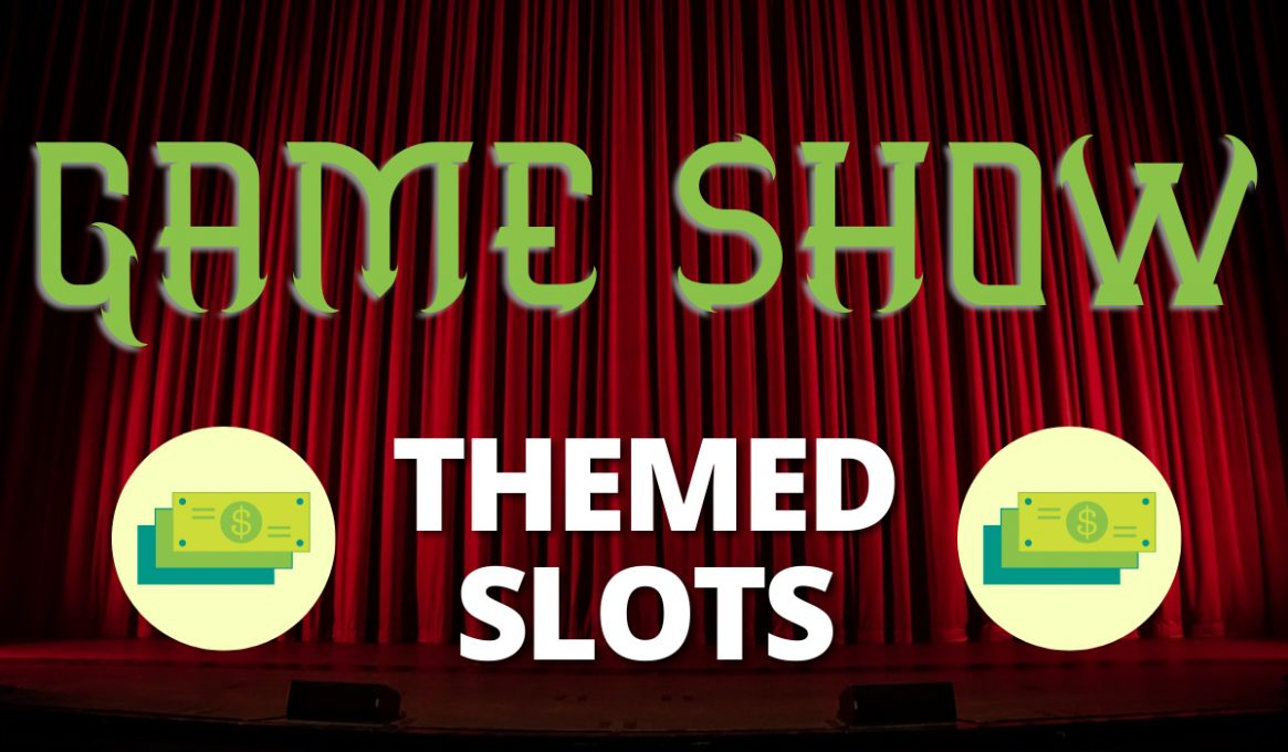 Game Show Themed Slots