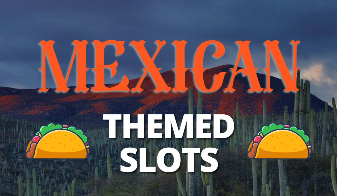 Mexican Themed Slots