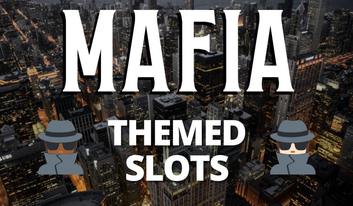 Mafia Themed Slots