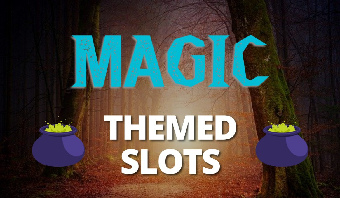 Magic Themed Slots