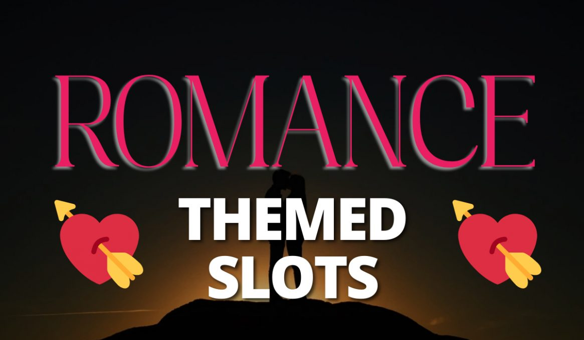 Romantic Themed Slots